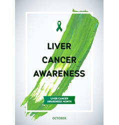 Liver cancer awareness month design green brush vector