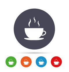 Coffee cup sign icon hot coffee button vector