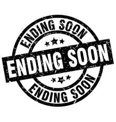 Ending soon round grunge black stamp vector