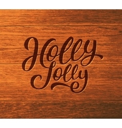 Holly jolly calligraphic text for christmas card vector