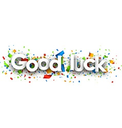 Good luck paper background vector
