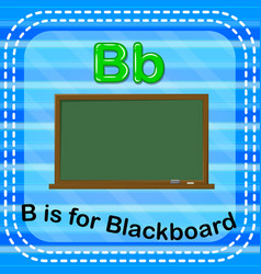 Flashcard letter b is for blackboard vector