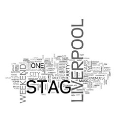 Why not a stag weekend in liverpool text word vector