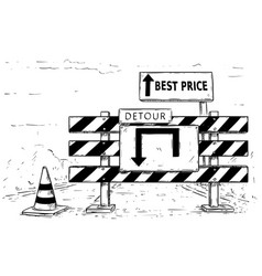 Drawing of detour road block with best price sign vector