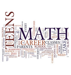 Teens need math to land dream jobs text vector