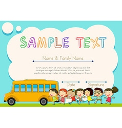 Certificate design with children and schoolbus vector
