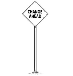 drawing of arrow traffic sign with change ahead vector image