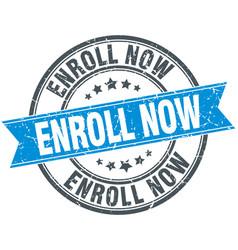 Enroll now blue round grunge vintage ribbon stamp vector