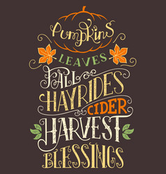 Pumpkins leaves fall hay rides typography sign vector