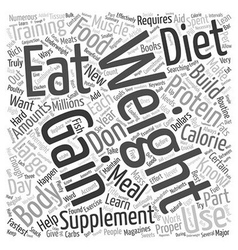 What To Eat To Gain Weight And Build Muscle text vector image vector image