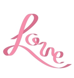 Pink satin ribbon in shape of word love flat vector