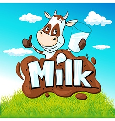 Funny cow hold glass of milk behind milk text on vector
