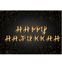 happy hannukah gold sign on black background vector image