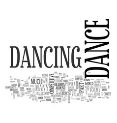 Why not dance text word cloud concept vector
