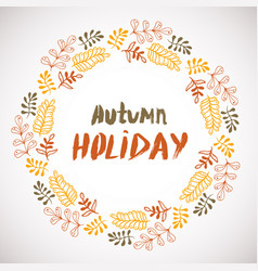 Autumn holiday background circle hand drawn frame vector