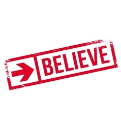 Believe stamp rubber grunge vector