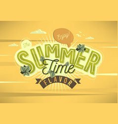 Enjoy the summer time flavor card poster label vector