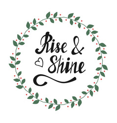hand written lettering rise shine vector image vector image