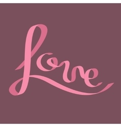 Pink satin ribbon in shape of word love vector