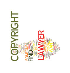 find a copyright lawyer text background word vector image vector image
