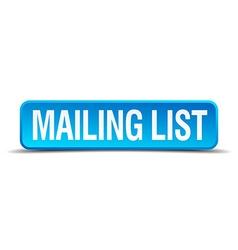 Mailing list blue 3d realistic square isolated vector
