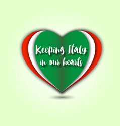 keeping italy in our hearts emblem vector image