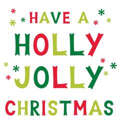 Christmas holly jolly greeting card vector