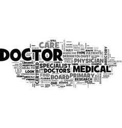 Find a doctor text background word cloud concept vector