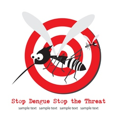 Stop mosquito Stop Dengue vector image
