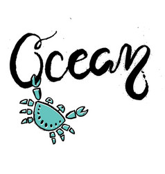 Hand drawn lettering card about ocean vector