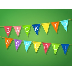 Phrase back to school on bunting flags vector