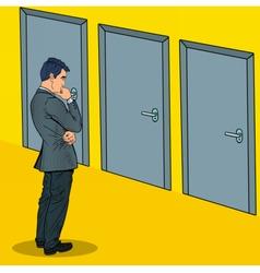 Pop art businessman choosing the right door vector