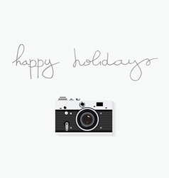 Old camera and hand written quote happy holidays vector
