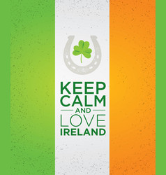 Keep calm and love ireland creative banner vector
