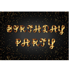 birthday party gold sign on black background vector image vector image