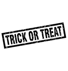 Square grunge black trick or treat stamp vector