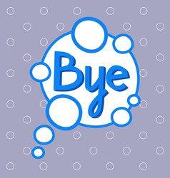 Bye sticker chat message label icon colorful vector