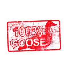 100 per cent goose - red rubber dirty grungy vector image