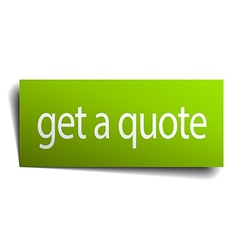 Get a quote green paper sign isolated on white vector