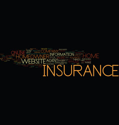 find a great home insurance website text vector image
