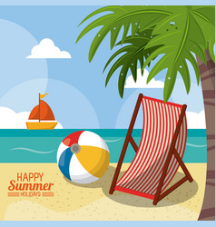 Happy summer holidays poster beach ball chair vector