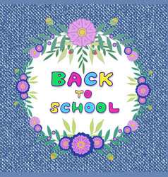 back to school denim jeans background with floral vector image vector image