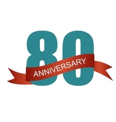 Eighty 80 years anniversary label sign for your vector