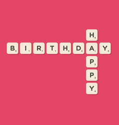 Happy birthday message written with tiles vector