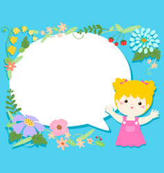 Cute girl with blank speech bubble flower vector