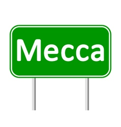 Mecca road sign vector