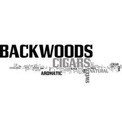 backwoods cigars text word cloud concept vector image