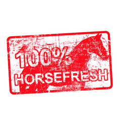 100 per cent horsefresh - red rubber dirty grungy vector image vector image