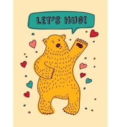 Bear with sign lets hug and hearts greeting card vector