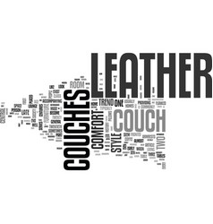 A brief history of leather couches text word vector